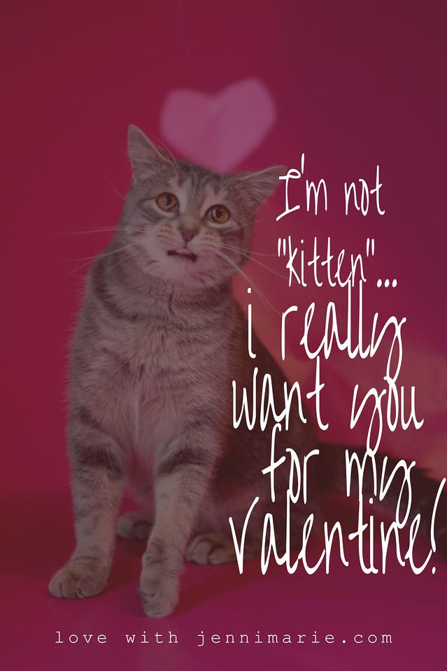 "I'm not ""kitten"". Valentine."